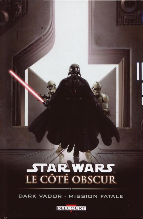 Couverture de Star Wars - Le côté obscur -12- Dark Vador - Mission fatale