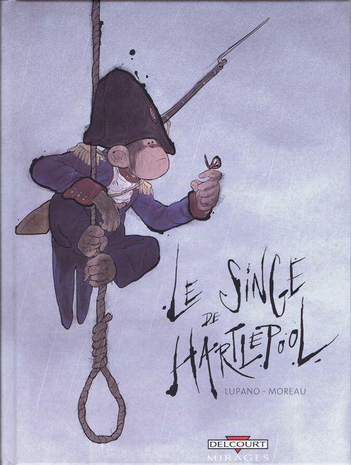Couverture de Le singe de Hartlepool - Le Singe de Hartlepool