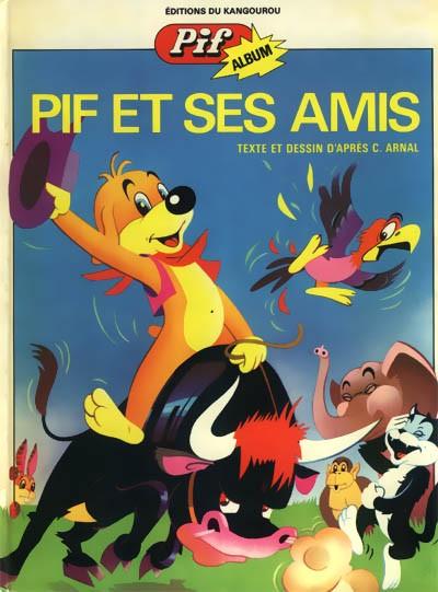 Couverture de Pif le chien -2- Pif et ses amis