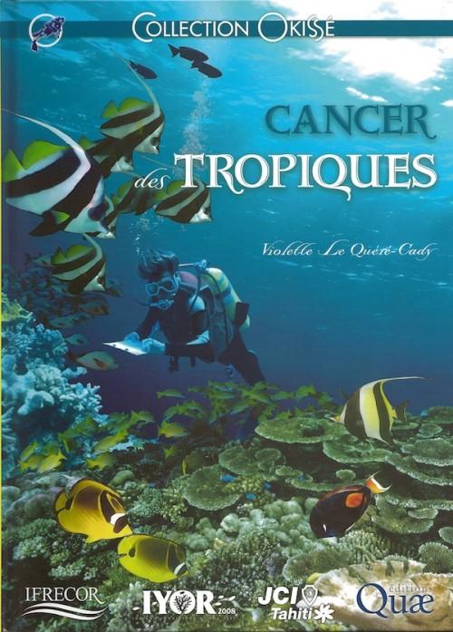 Couverture de Okisé / Okissé (Collection) -9- Cancer des tropiques