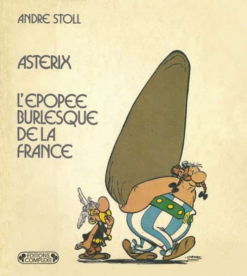 Couverture de Astérix (Autres) - Astérix - L'Épopée burlesque de la France