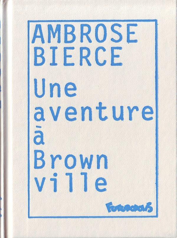 Couverture de Futuropolice -44- Une aventure à Brownville