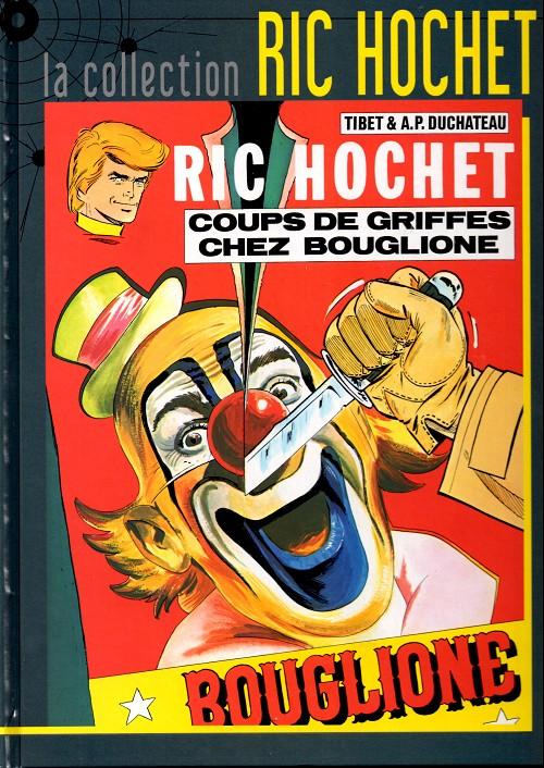Couverture de Ric Hochet - La collection (Hachette) -25- Coups de griffes chez Bouglione
