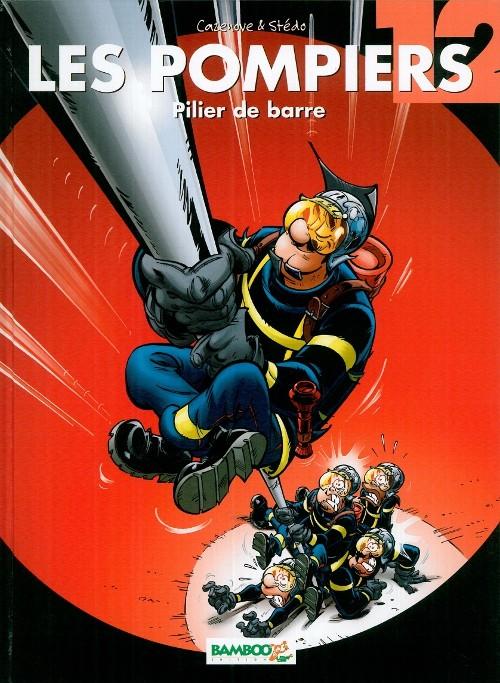 Couverture de Les pompiers -12- Pilier de barre