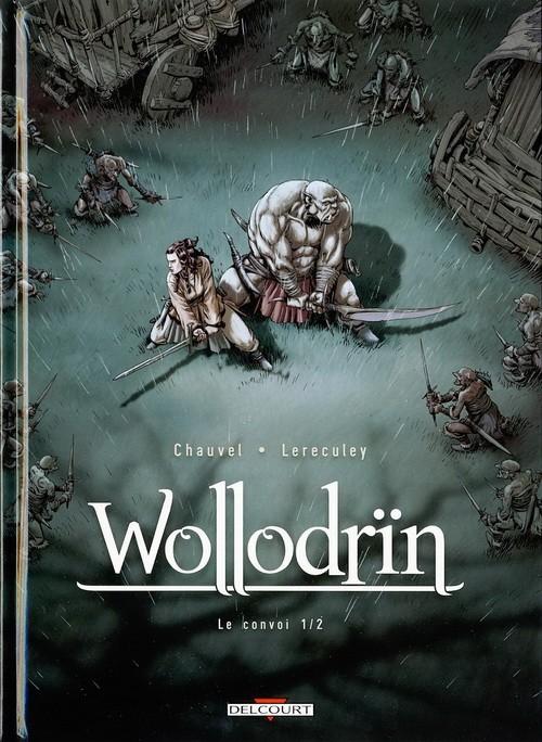 Couverture de Wollodrïn -3- Le convoi 1/2
