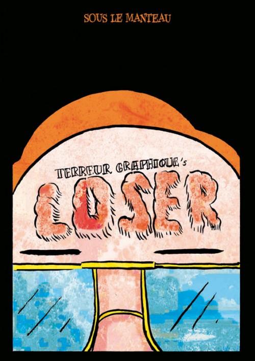 Couverture de Loser (Terreur Graphique) - Loser