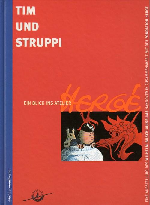 Couverture de (AUT) Hergé -Cat ALL- Tim und Struppi - Ein Blick ins Atelier Hergé