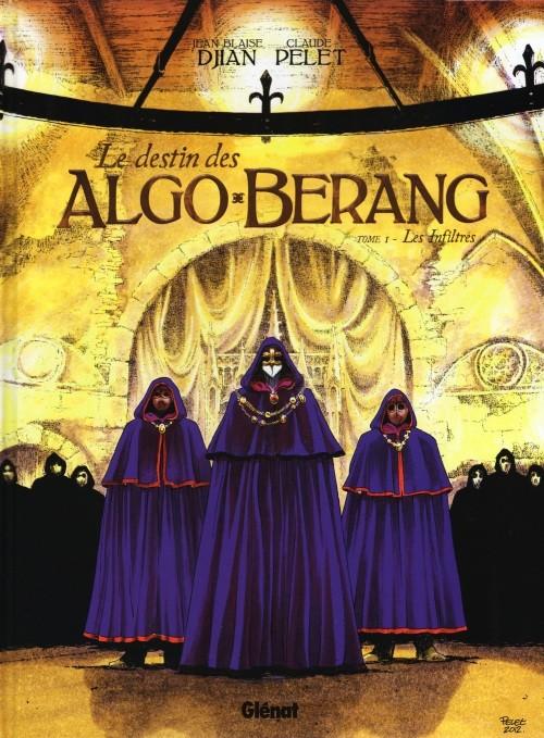 Le Destin des Algo-Berang - Tome 1 - Les Infiltrés