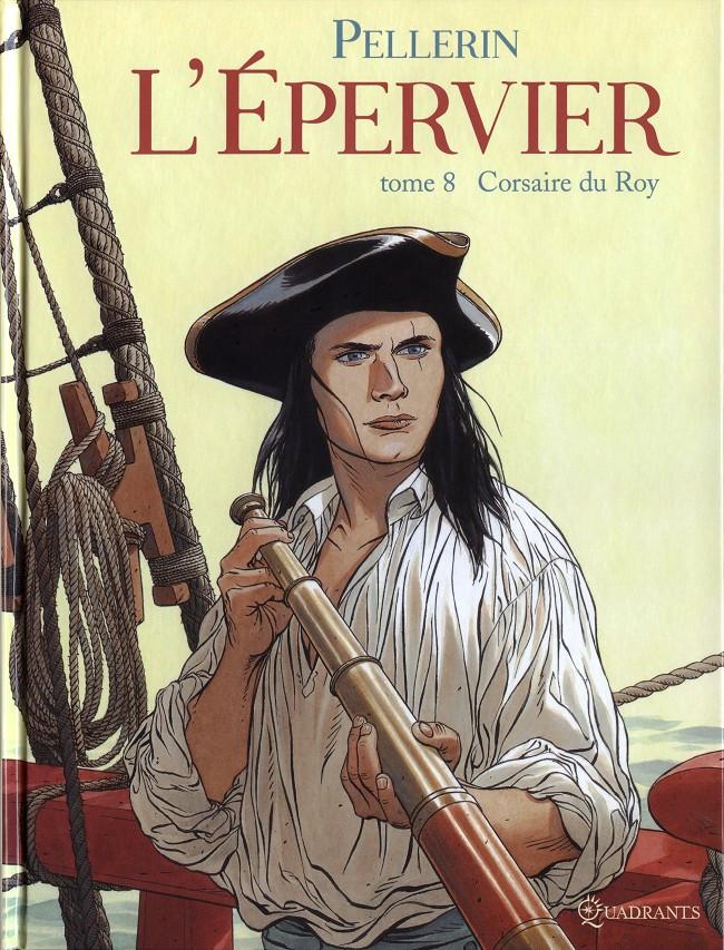 Couverture de L'Épervier (Pellerin) -8- Corsaire du Roy