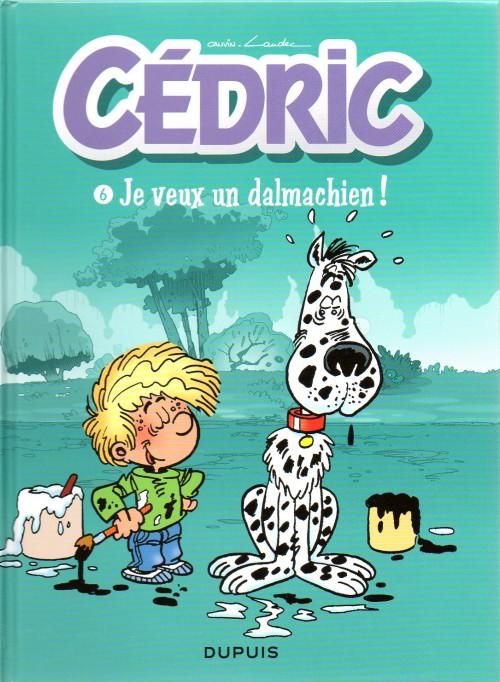 Couverture de Cédric -Quot6- Je veux un dalmachien !