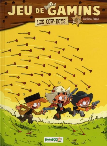 Couverture de Jeu de gamins -2- Les cow-boys