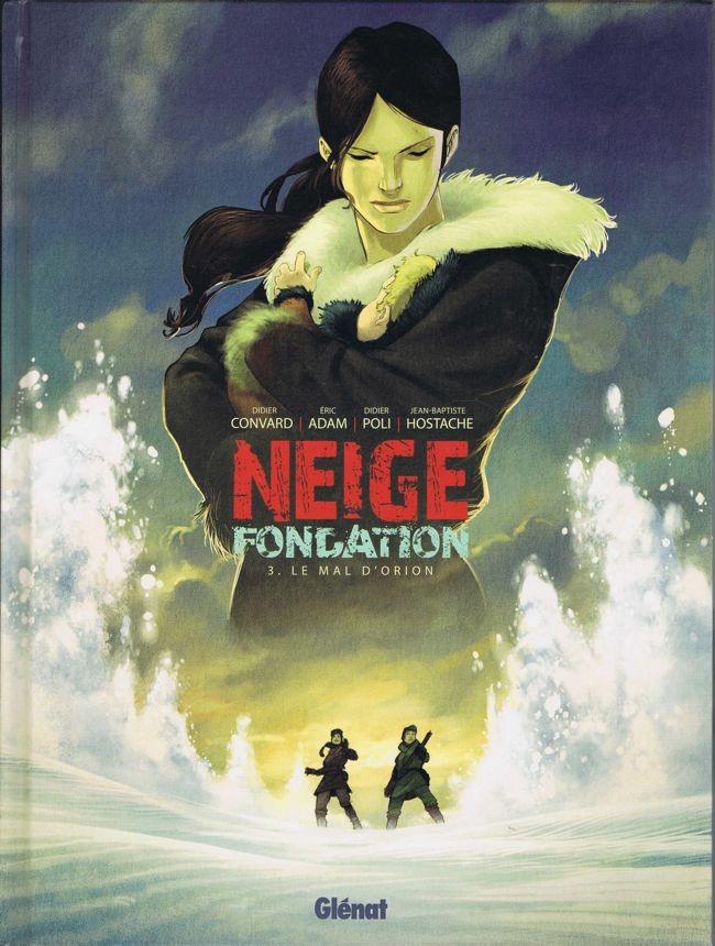 Neige fondation - 3 tomes  -