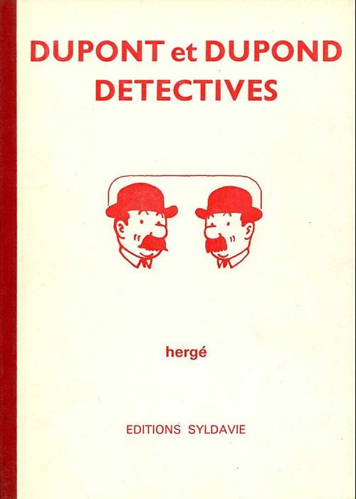 Couverture de Tintin - Pastiches, parodies & pirates -'- Dupont et Dupond détectives