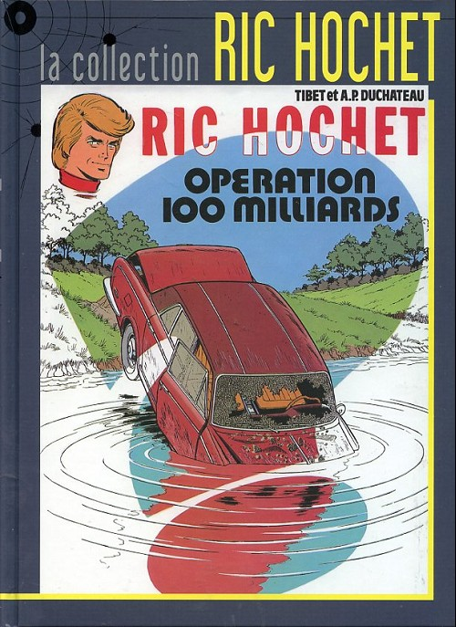 Couverture de Ric Hochet - La collection (Hachette) -29- Opération 100 milliards