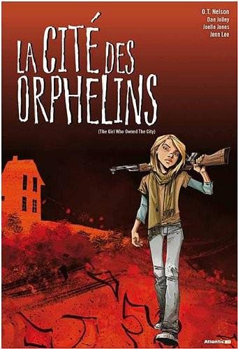 Couverture de La cité des orphelins -1- (The Girl Who Owned The City)