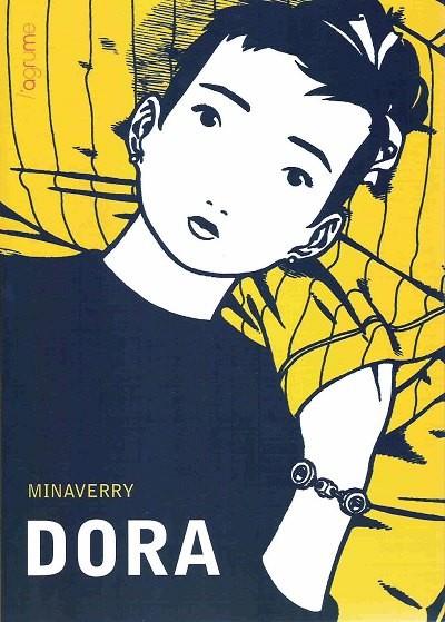 Couverture de Dora (Minaverry) -1- Dora