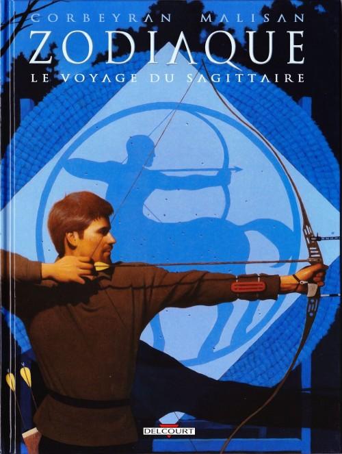 Couverture de Zodiaque (Delcourt) -9- Le Voyage du Sagittaire