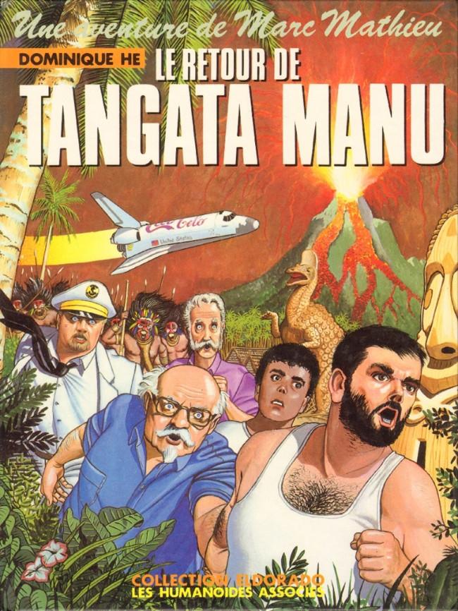 Couverture de Marc Mathieu (Une aventure de) -6- Le retour de Tangata Manu