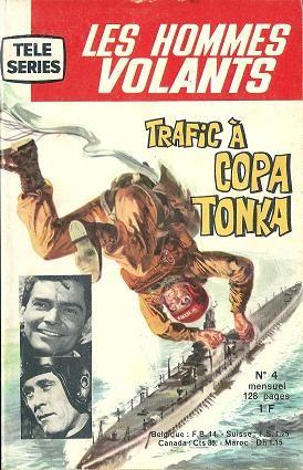 Couverture de Télé série bleue (Les hommes volants, Destination Danger, etc.) -4- Les hommes volants - Trafic à Copa Tonka