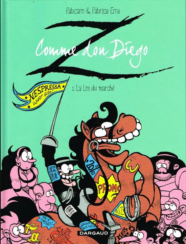Couverture de Z comme Don Diego -2- La Loi du marché