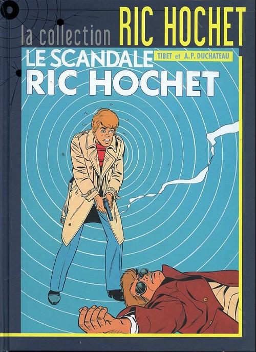 Couverture de Ric Hochet - La collection (Hachette) -33- Le scandale Ric Hochet