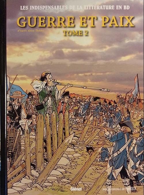 Couverture de Les indispensables de la Littérature en BD -7- Guerre et Paix - Tome 2