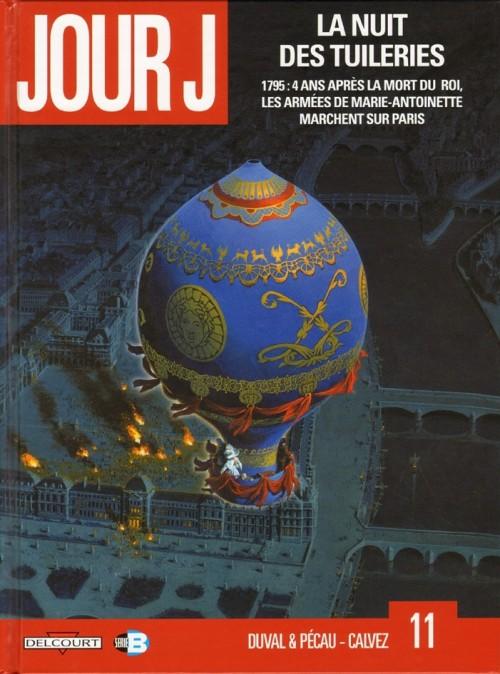 Couverture de Jour J -11- La nuit des tuileries