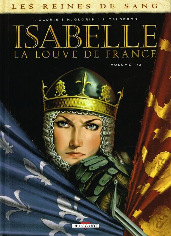 Les Reines de Sang Isabelle Tomes 1 et 2 Complet
