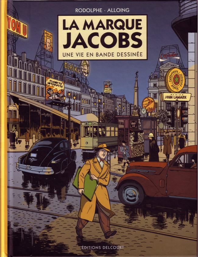 Couverture de La marque Jacobs -  La Marque Jacobs, une vie en bande dessinée