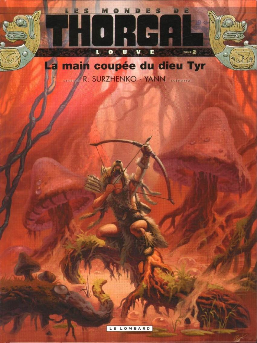 Couverture de Thorgal (Les mondes de) - Louve -2- La main coupée du dieu Tyr