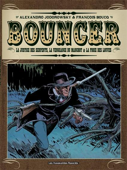 Couverture de Bouncer -INT2- La justice des serpents, La vengeance du Manchot & La proie des Louves