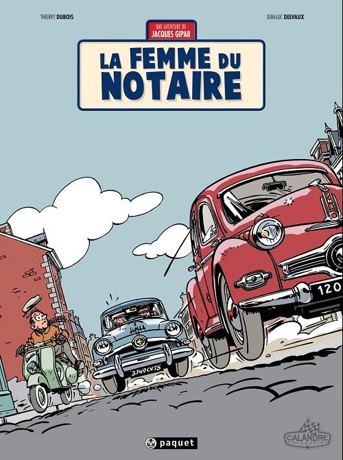 Couverture de Jacques Gipar (Une aventure de) -4- La femme du notaire