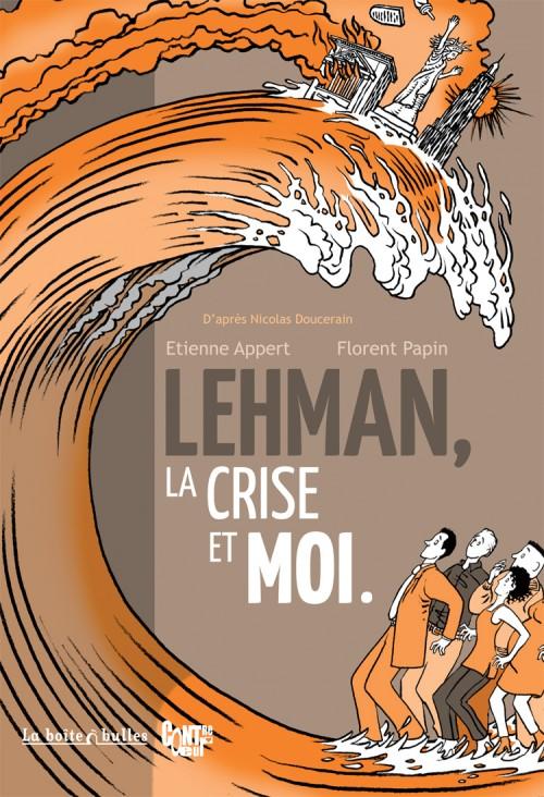 Lehman la crise et moi One shot PDF