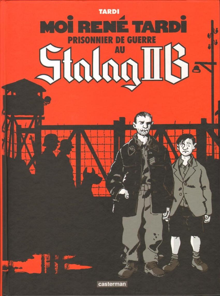 Couverture de Moi René Tardi, prisonnier de guerre au Stalag IIB - Tome 1