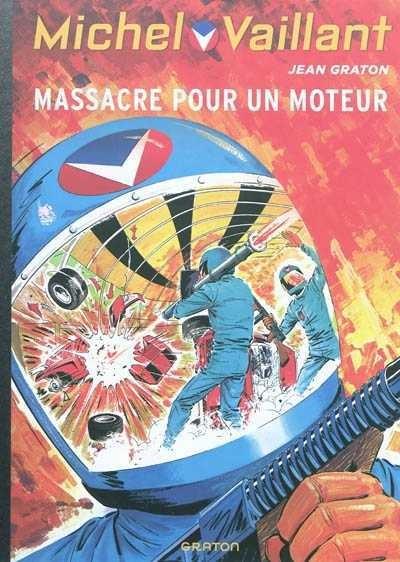 Couverture de Michel Vaillant (Dupuis) -21- Massacre pour un moteur