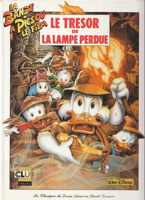 Couverture de Les classiques du dessin animé en bande dessinée -2- La Bande à Picsou, le film - Le Trésor de la lampe perdue
