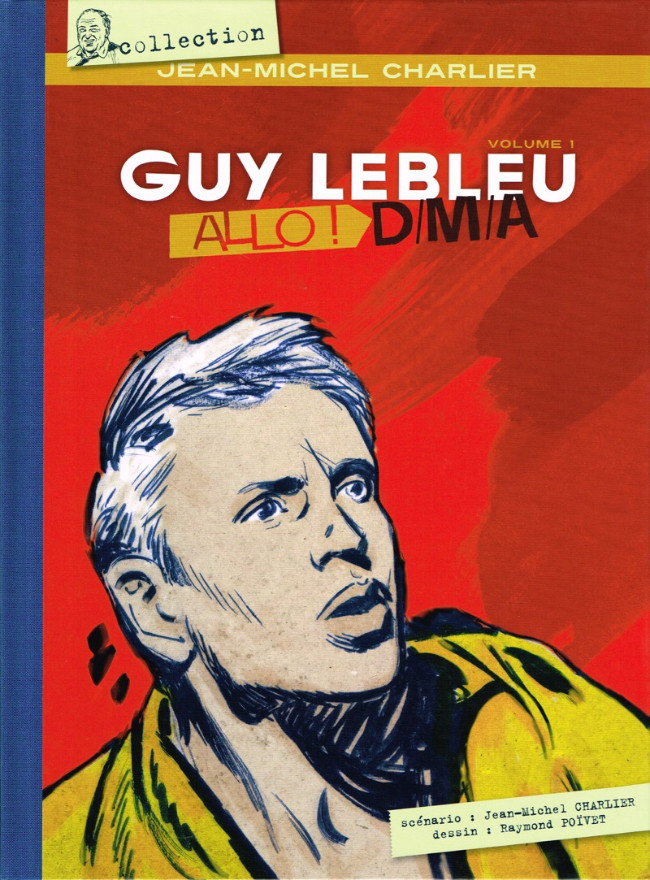 Couverture de Guy Lebleu -1- Allo ! D/M/A - Volume 1