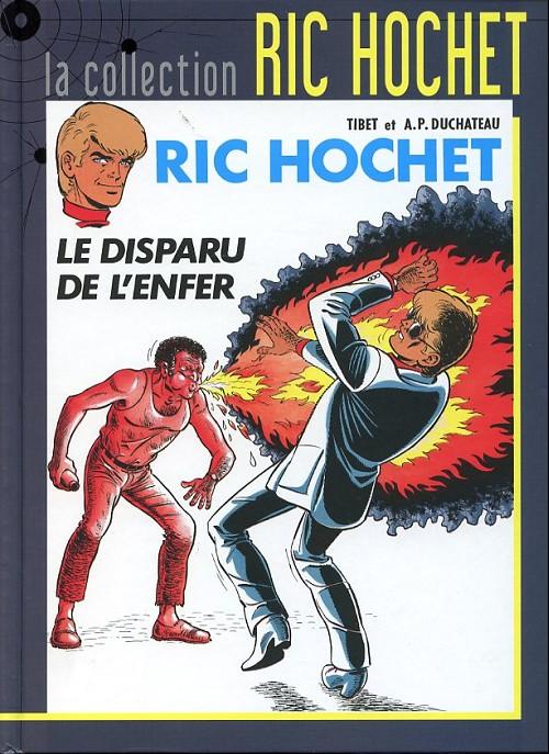 Couverture de Ric Hochet - La collection (Hachette) -39- Le disparu de l'enfer
