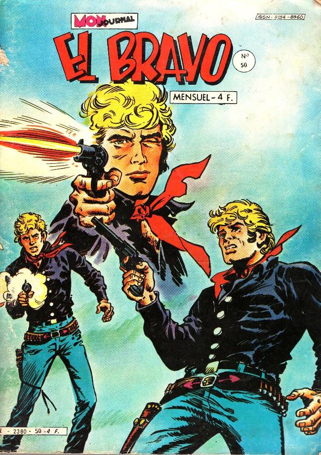 Couverture de El Bravo (Mon Journal) -50- La dynamite dans la soupe