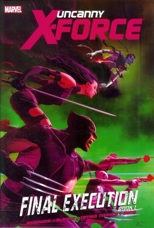 Couverture de Uncanny X-Force (2010) -INT06- Final Execution Book 1
