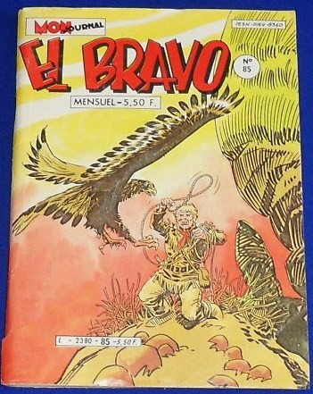 Couverture de El Bravo (Mon Journal) -85- Un apache dans la nuit