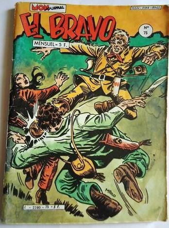 Couverture de El Bravo (Mon Journal) -75- La fin de l'oasis