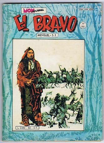 Couverture de El Bravo (Mon Journal) -60- Deux-peaux