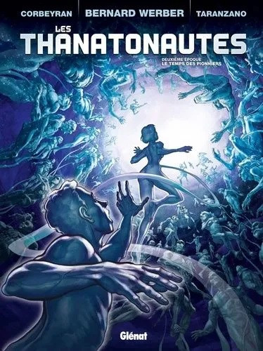 Les Thanatonautes (Tome 2) sur Bookys