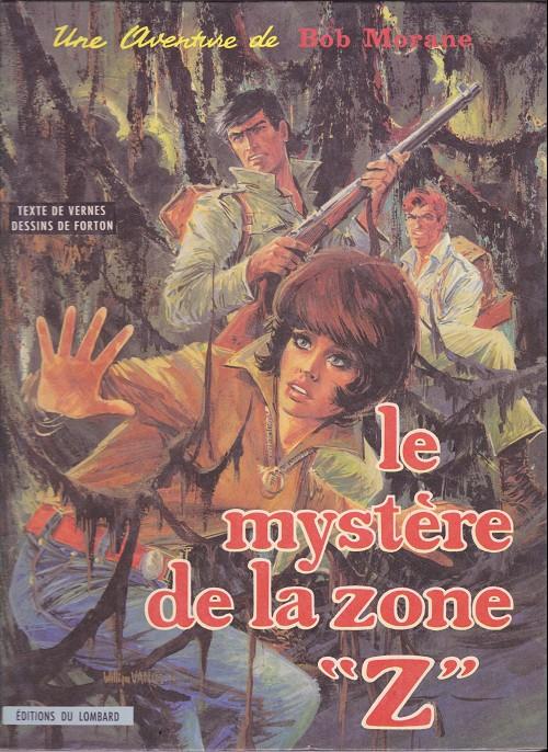 Couverture de Bob Morane 3 (Lombard) -6- Le mystère de la zone