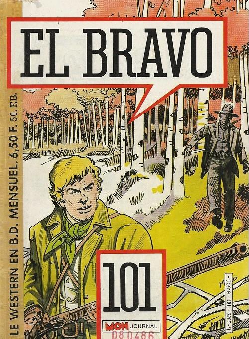 Couverture de El Bravo (Mon Journal) -101- El Bravo 101