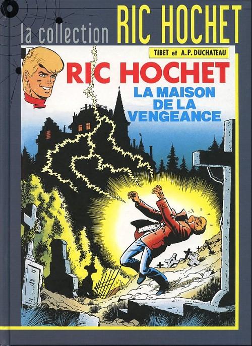 Couverture de Ric Hochet - La collection (Hachette) -41- La maison de la vengeance