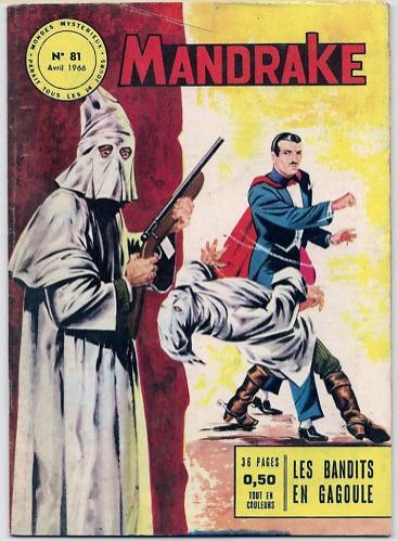 Couverture de Mandrake (1re Série - Remparts) (Mondes Mystérieux - 1) -81- Les bandits en cagoule