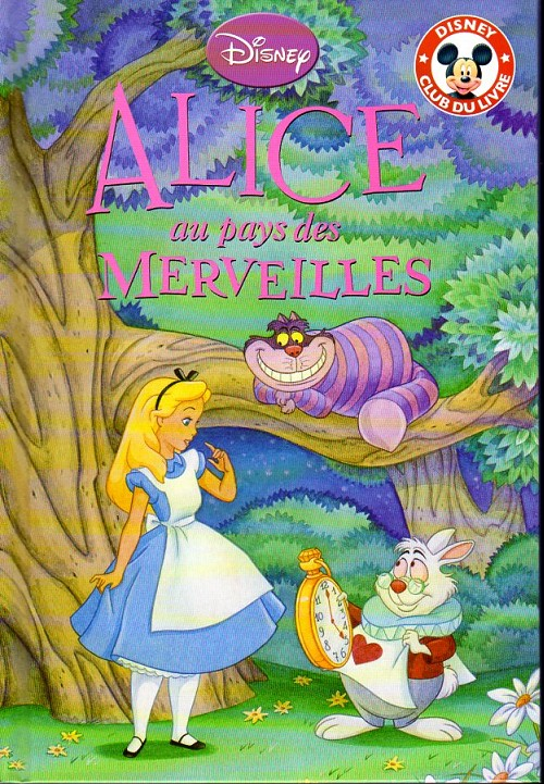 Disney club du livre alice au pays des merveilles - Tasse alice aux pays des merveilles disney ...