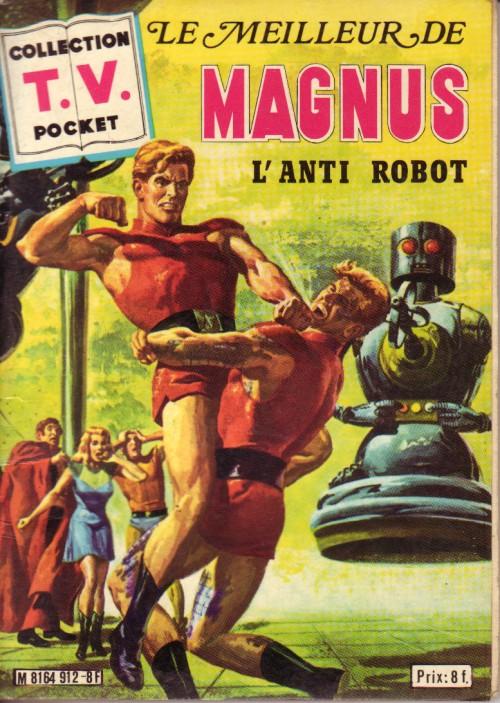 Couverture de TV pocket (Collection ) (Sagedition) -5- Le Meilleur de Magnus l'anti robot